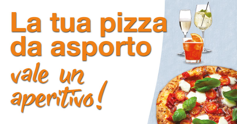 Passa a ritirare la tua pizza da asporto e durante l'attesa ti offriamo un aperitivo a tua scelta!