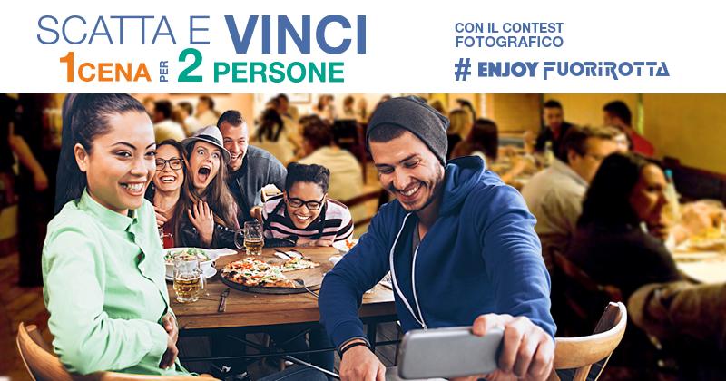 Partecipa al nostro contest fotografico #ENJOYFUORIROTTA e vinci una cena per 2!